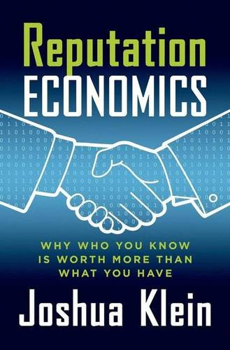 Download Reputation Economics: Why Who You Know Is Worth More Than What You Have