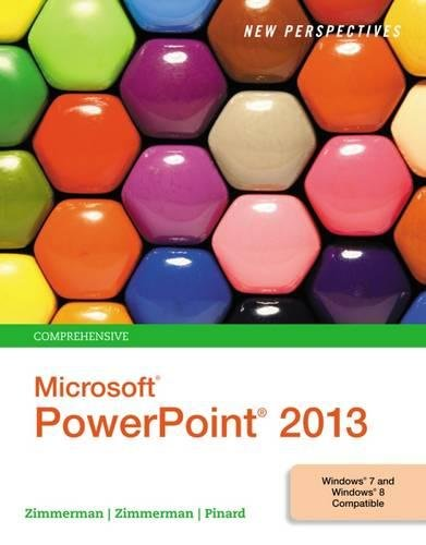 Download New Perspectives on Microsoft PowerPoint 2013, Comprehensive