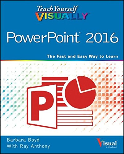 Download Teach Yourself VISUALLY PowerPoint 2016 (Teach Yourself VISUALLY (Tech))