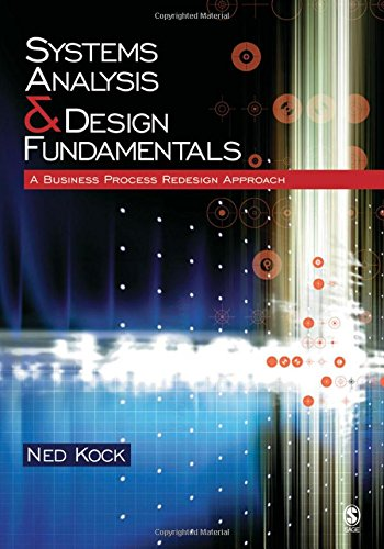 Download Systems Analysis & Design Fundamentals: A Business Process Redesign Approach