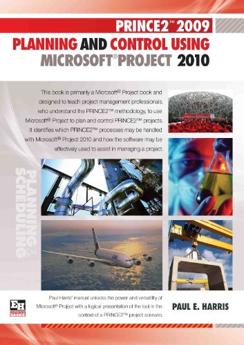 Download PRINCE2 2009 Planning And Control Using Microsoft Project 2010