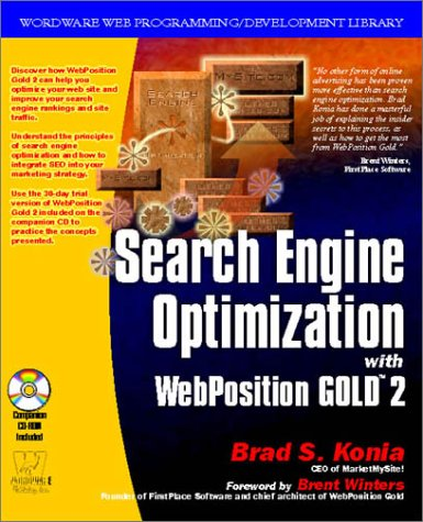 Download Search Engine Optimization with Webposition Gold (Wordware Web Programming/Development Library)