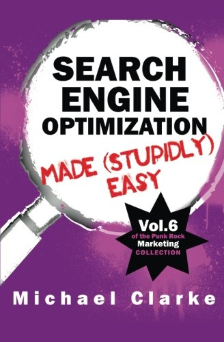 Download Search Engine Optimization Made (Stupidly) Easy