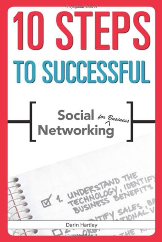 Download 10 Steps to Successful Social Networking for Business