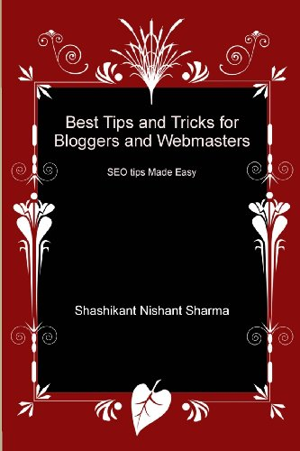 Download Best Tips and Tricks for Bloggers and Webmasters: SEO tips Made Easy