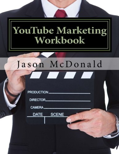Download YouTube Marketing Workbook: How to Use YouTube for Business