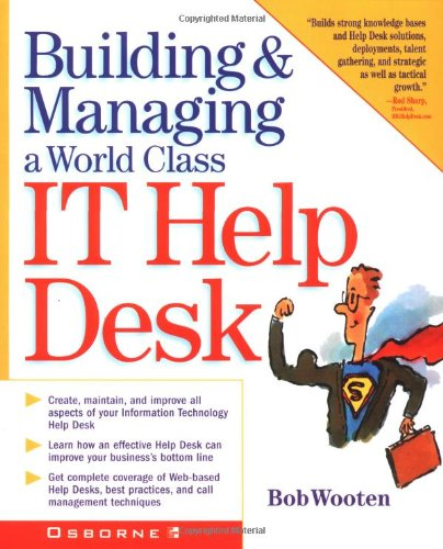 Download Building & Managing A World Class IT Help Desk