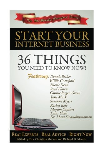 Download Start Your Internet Business: 36 Things You Need to Know Now