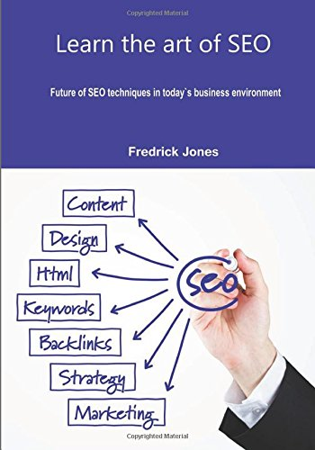 Download Learn the art of SEO: Future of SEO techniques in today`s business environment