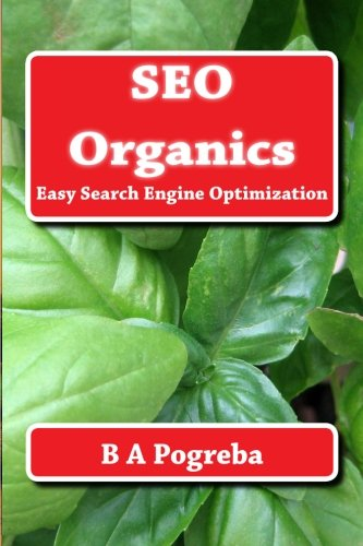 Download SEO Organics: Easy Search Engine Optimization