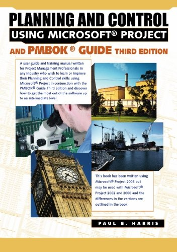 Download Planning and Control Using Microsoft Project and PMBOK Guide Third Edition