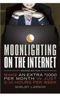 Download Moonlighting on the Internet