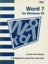 Download WORD 7.0: A Progressive Course for New Users (Software Guide)