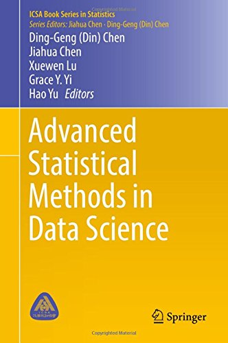 Download Advanced Statistical Methods in Data Science (ICSA Book Series in Statistics)