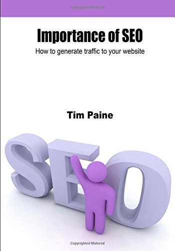 Download Importance of SEO: How to generate traffic to your website