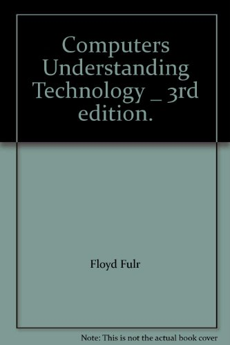 Download Computers Understanding Technology _ 3rd edition.
