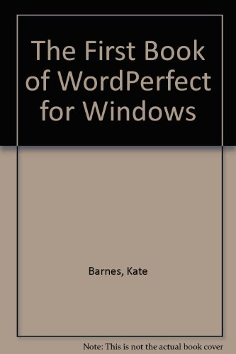 Download The First Book of WordPerfect for Windows