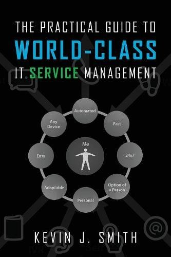 Download The Practical Guide To World-Class IT Service Management