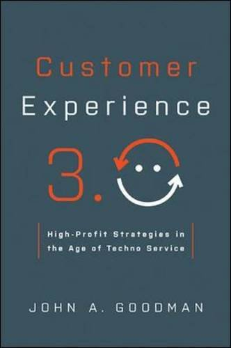 Download Customer Experience 3.0: High-Profit Strategies in the Age of Techno Service