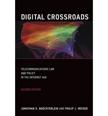 Download Digital Crossroads: Telecommunications Law and Policy in the Internet Age (Paperback) - Common