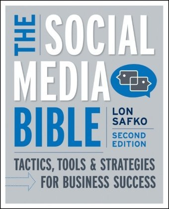 Download By Lon Safko: The Social Media Bible: Tactics, Tools, and Strategies for Business Success