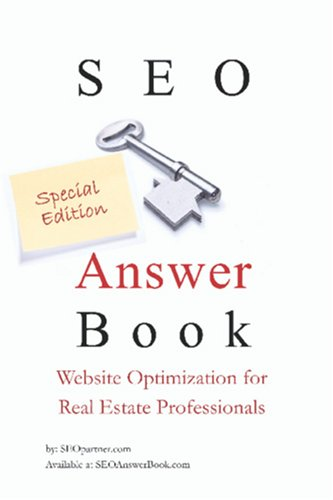 Download SEO Answer Book Special Edition Website Optimization for Real Estate Professionals