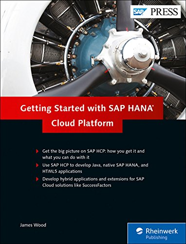 Download Getting Started with SAP HANA Cloud Platform: SAP HANA, SAP HCP