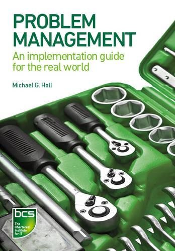 Download Problem Management: An implementation guide for the real world