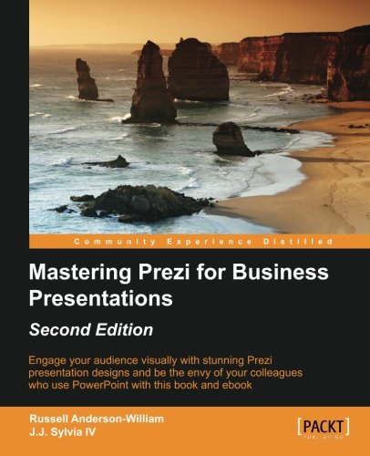 Download Mastering Prezi for Business Presentations - Second Edition