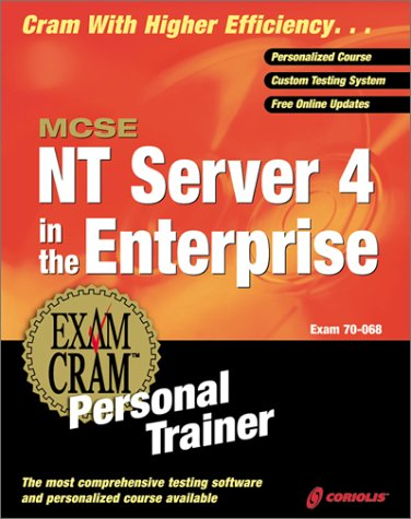 Download MCSE NT Server 4 in the Enterprise Exam Cram Personal Trainer (Exam: 70-068)