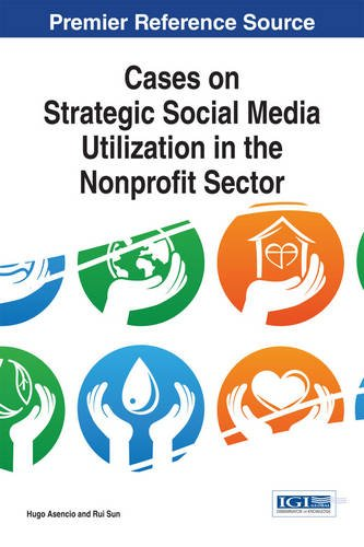 Download Cases on Strategic Social Media Utilization in the Nonprofit Sector