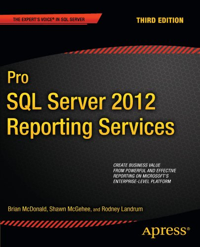 Download Pro SQL Server 2012 Reporting Services (Expert's Voice in SQL Server)
